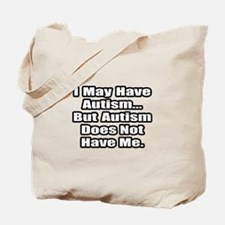 """""""Autism Fighter Quote"""" Tote Bag"""