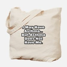 """""""Asthma Fighter Quote"""" Tote Bag"""