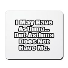 """Asthma Fighter Quote"" Mousepad"