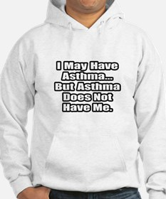 """""""Asthma Fighter Quote"""" Hoodie"""