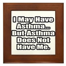 """""""Asthma Fighter Quote"""" Framed Tile"""