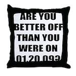 Better Off? Throw Pillow