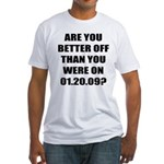 Better Off? Fitted T-Shirt