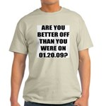 Better Off? Light T-Shirt