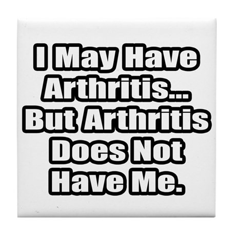 """Arthritis Fighter Quote"" Tile Coaster"
