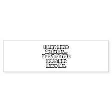 """""""Arthritis Fighter Quote"""" Bumper Sticker (10 pk)"""