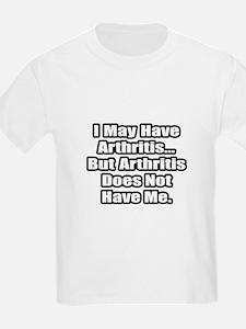 """Arthritis Fighter Quote"" T-Shirt"