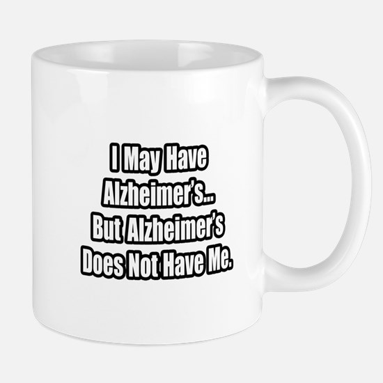 """Alzheimer's Fighter Quote"" Mug"
