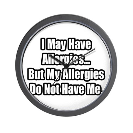 """""""Allergies Fighter Quote"""" Wall Clock"""