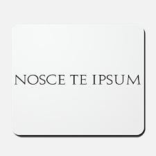 Nosce Te Ipsum Mousepad