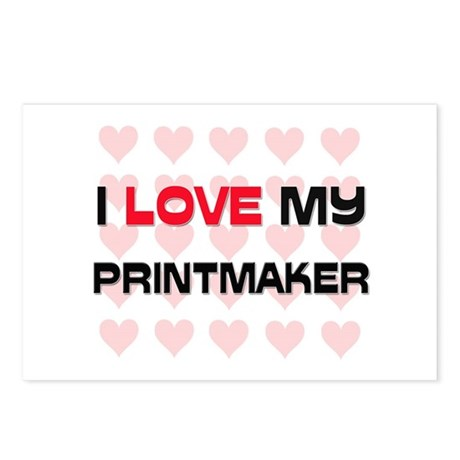 I Love My Printmaker Postcards (Package of 8)