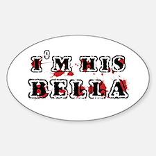 Twilight - I'm His Bella - Oval Decal