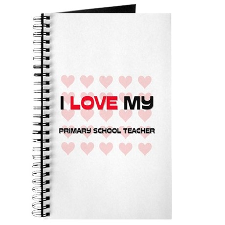 I Love My Primary School Teacher Journal