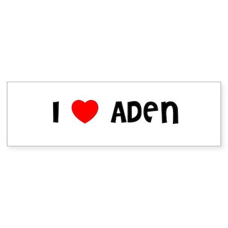 I LOVE ADEN Bumper Sticker