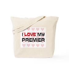I Love My Premier Tote Bag