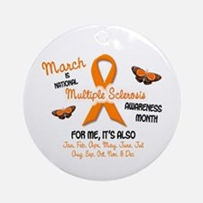 MS Awareness Month 2.1 Ornament (Round)