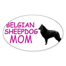 belgian sheepdog mom Oval Decal