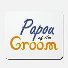 Papou of the Groom Mousepad