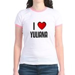 I LOVE YULIANA Jr. Ringer T-Shirt