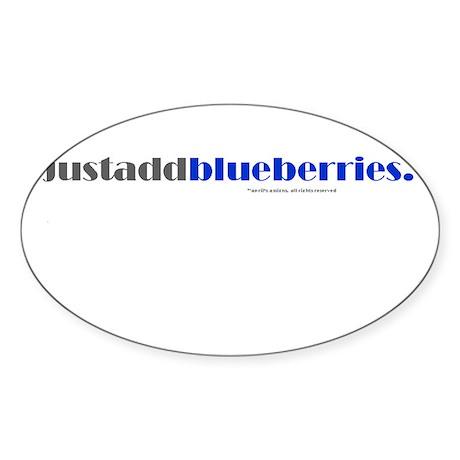 justaddblueberries Oval Sticker