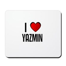 I LOVE YAZMIN Mousepad