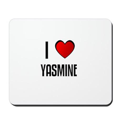 I LOVE YASMINE Mousepad
