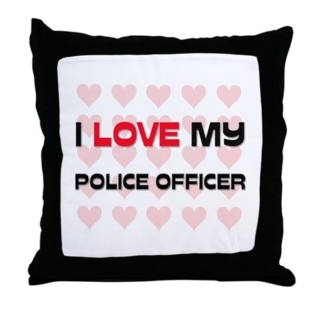 I Love My Police Officer Throw Pillow