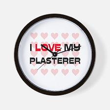 I Love My Plasterer Wall Clock