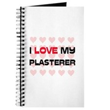 I Love My Plasterer Journal