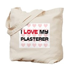 I Love My Plasterer Tote Bag