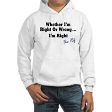 Right or Wrong White Hoodie Sweatshirt