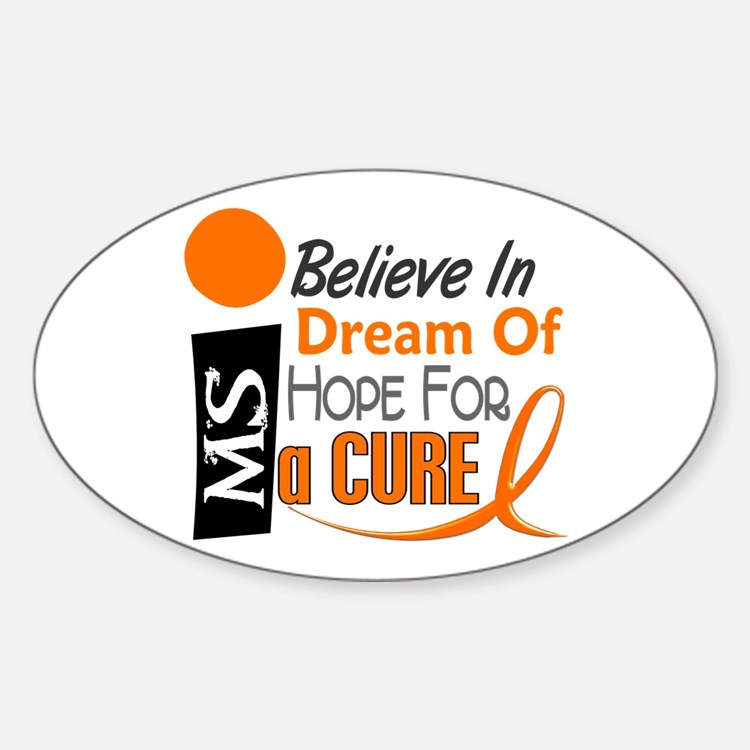 BELIEVE DREAM HOPE MS Oval Decal
