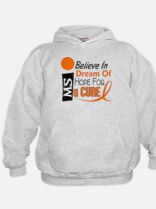 BELIEVE DREAM HOPE MS Hoodie