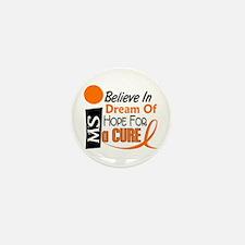 BELIEVE DREAM HOPE MS Mini Button (100 pack)