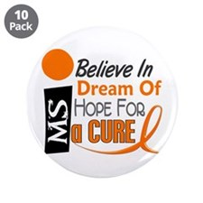 "BELIEVE DREAM HOPE MS 3.5"" Button (10 pack)"