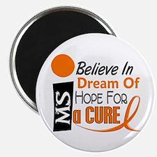 BELIEVE DREAM HOPE MS Magnet