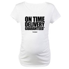 ON TIME DELIVERY GUARANTEED* Shirt