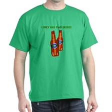 """Two Beers"" T-Shirt"