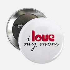 "My Mom 2.25"" Button"