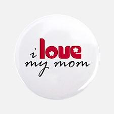 "My Mom 3.5"" Button"