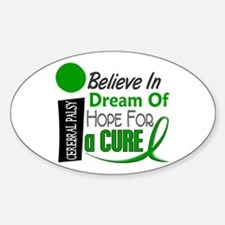 BELIEVE DREAM HOPE Cerebral Palsy Oval Decal