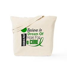 BELIEVE DREAM HOPE Cerebral Palsy Tote Bag