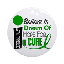 BELIEVE DREAM HOPE Cerebral Palsy Ornament (Round)