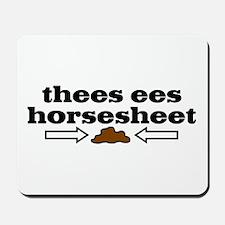 Horseshit Mousepad