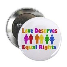 """Love Deserves Equal Rights 2.25"""" Button (10 p"""