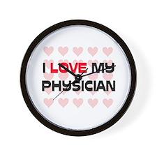I Love My Physician Wall Clock