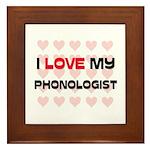 I Love My Phonologist Framed Tile