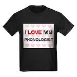 I Love My Phonologist Kids Dark T-Shirt