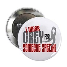 "I Wear Grey For Someone Special 6 2.25"" Button"