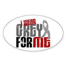 I Wear Grey For Me 6 Oval Decal